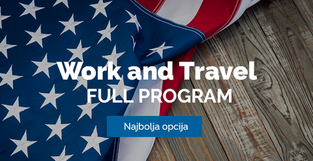 Work and Travel program – FULL program - poslovi u Americi