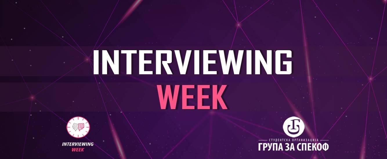 interviewing week