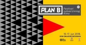 Plan B - Festival subverzivnog filma @ Dom omladine Beograda//Velika sala