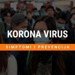 Korona virus simptomi i kako se zaštititi