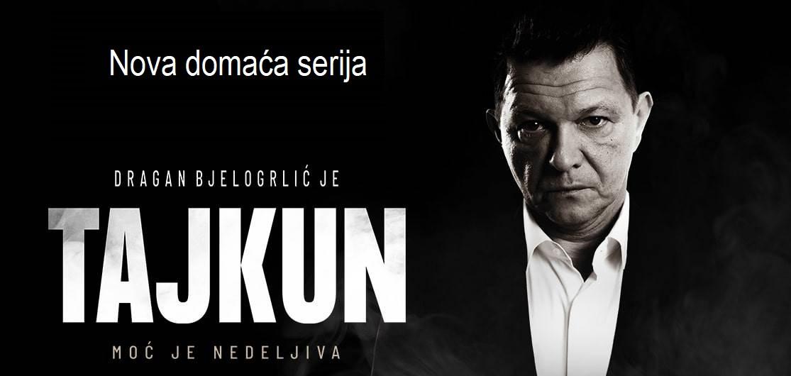 Domaća TV serija Tajkun